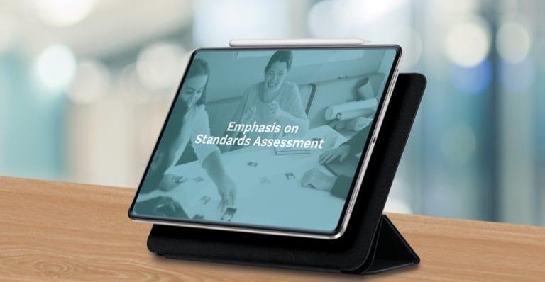 Emphasis on standards assessment