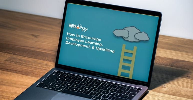 Encourage employee learning, development, and upskilling
